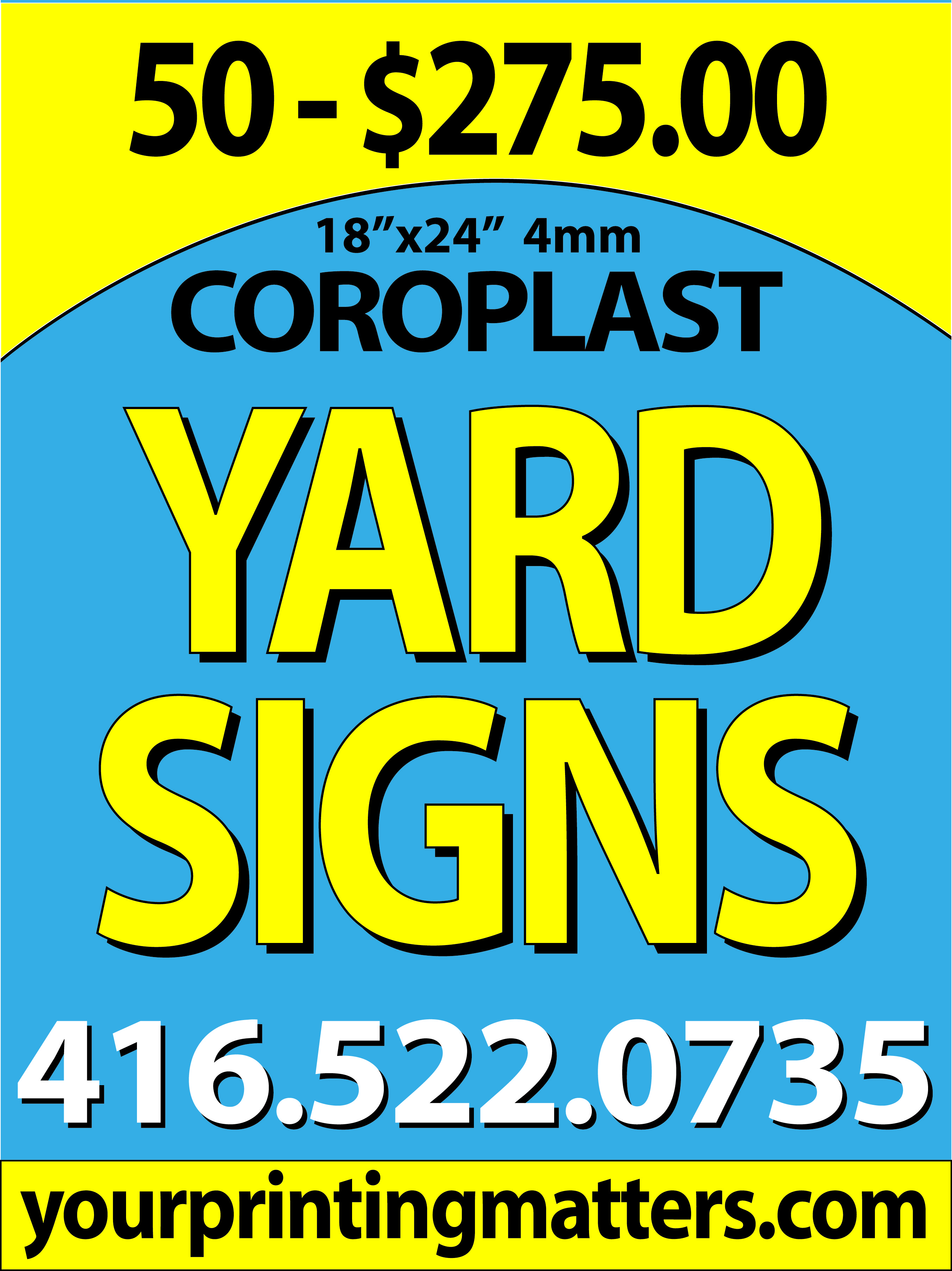 Yard Signs -1 sided